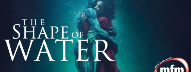 Tough Love – The Shape of Water